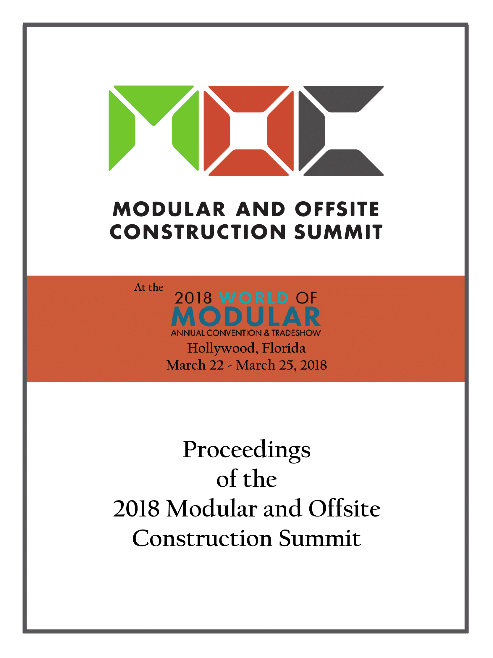 2018 Modular and Offsite Construction Summit Proceedings